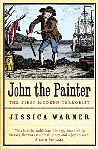 JOHN THE PAINTER. the first modern terrorist.
