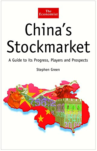 "9781861976659: China's Stock Market: A Guide to its Progress, Players and Prospects: The Players, the Institutions and the Future (""The Economist"")"