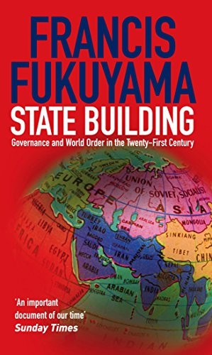 9781861977045: State Building: Governance and World Order in the 21st Century