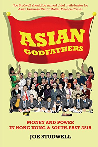 9781861977113: Asian Godfathers: Money and Power in Hong Kong and South East Asia