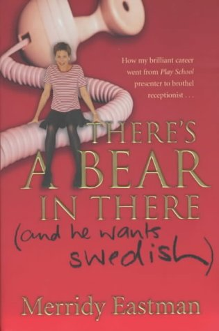 9781861977151: There's a Bear in There (and He Wants Swedish)