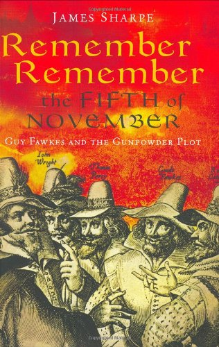 9781861977274: Remember, Remember the Fifth of November: Guy Fawkes and the Gunpowder Plot