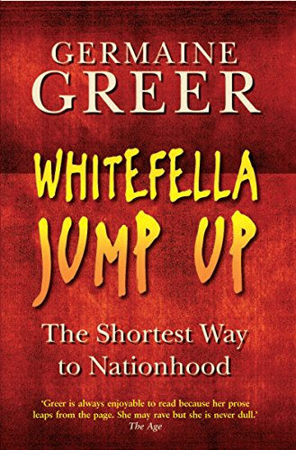 9781861977397: Whitefella Jump Up: The Shortest Way to Nationhood