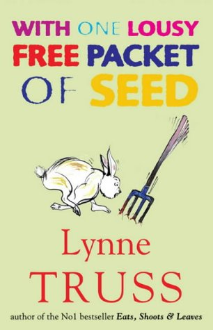 9781861977496: With One Lousy Free Packet of Seed