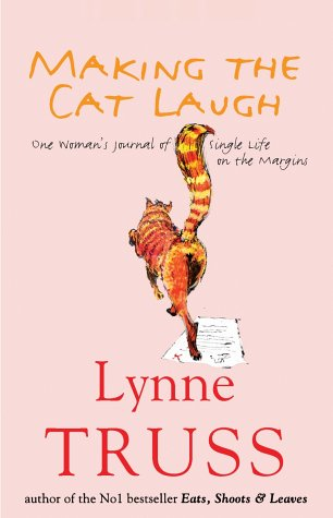 9781861977540: Making The Cat Laugh: One Woman's Journal of Single Life on the Margins