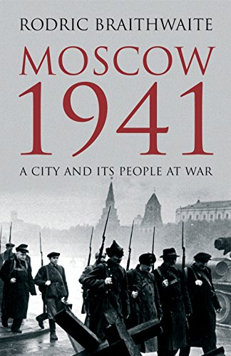 9781861977595: Moscow 1941: A City and Its People at War