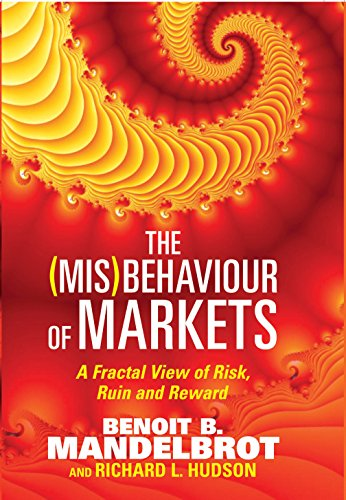 9781861977656: The (Mis)Behaviour of Markets: A Fractal View of Risk, Ruin and Reward