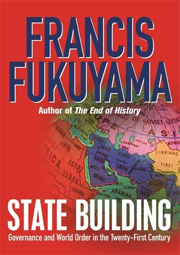 9781861977816: State Building: Governance and World Order in the 21st Century