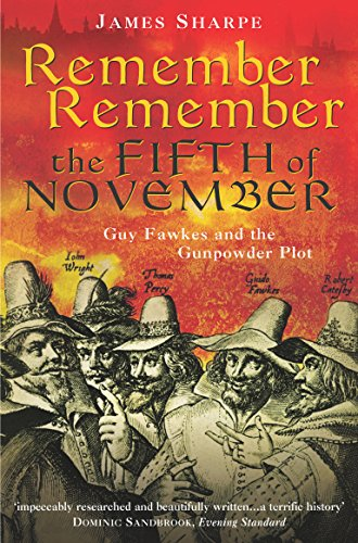 9781861977878: Remember, Remember the Fifth of November: Guy Fawkes and the Gunpowder Plot