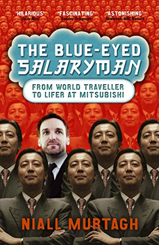 9781861977892: The Blue-Eyed Salaryman: From World Traveller to Lifer at Mitsubishi