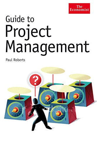 Guide to Project Management: Achieving lasting benefit through effective change (1861978227) by Paul Roberts