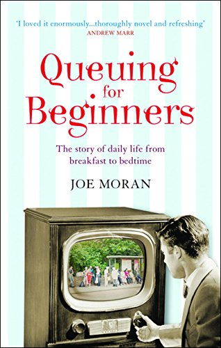 9781861978363: Queuing for Beginners: The Story of Daily Life From Breakfast to Bedtime
