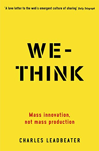 9781861978370: We-Think: Mass innovation, not mass production