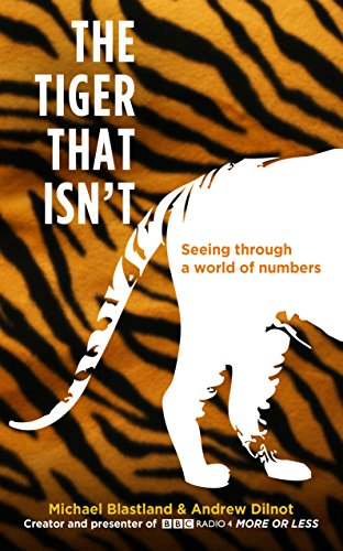 9781861978394: The tiger that isn't: seeing through a world of numbers