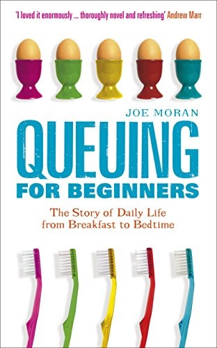 9781861978417: Queuing for Beginners: The Story of Daily Life from Breakfast to Bedtime