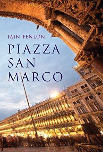 Piazza San Marco: Fenlon, Iain