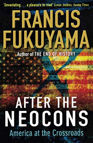 9781861978783: After The Neocons: America at the Crossroads