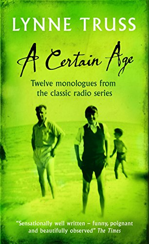 A Certain Age: Truss, Lynne - SIGNED FIRST EDITION