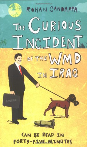 Curious Incident of WMD in Iraq: Candappa, Rohan