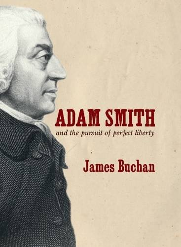 9781861979056: Adam Smith and the Pursuit of Liberty