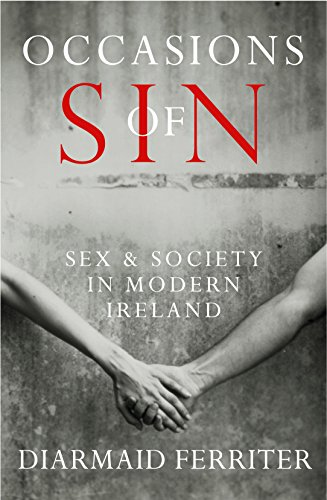 9781861979186: Occasions of Sin: Sex and Society in Modern Ireland