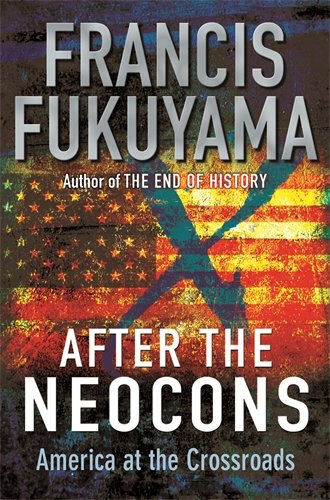 After the Neocons. Where the Right Went: Francis Fukuyama: