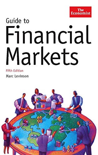 Guide to Financial Markets: Marc Levinson