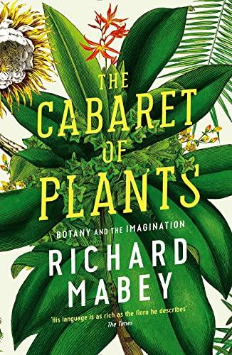 9781861979582: Cabaret of Plants: Botany and the Imagination