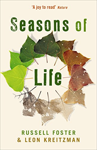 9781861979698: Seasons of Life: The biological rhythms that enable living things to thrive and survive