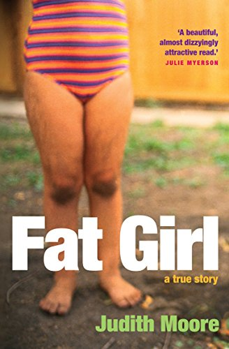 9781861979957: Fat Girl: A True Story