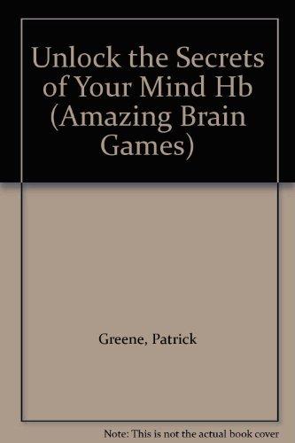 9781861990457: Unlock the Secrets of Your Mind (Amazing brain games)