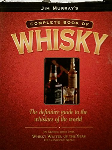 9781862000162: Jim Murray's complete book of whisky: the definitive guide to the whiskies of the world