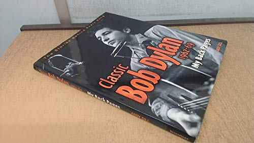 Classic Bob Dylan 1962-69: my back pages: Andy Gill