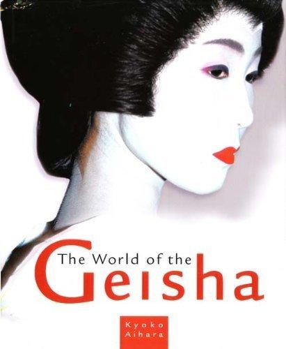THE WORLD OF GEISHA: KYOKO AIHARA