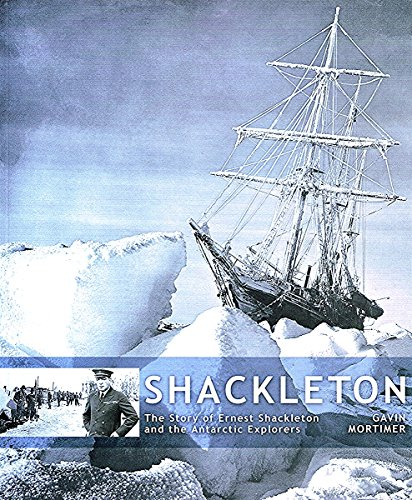 9781862000940: Shackleton: The Story of Ernest Shackleton and the Antarctic Explorers