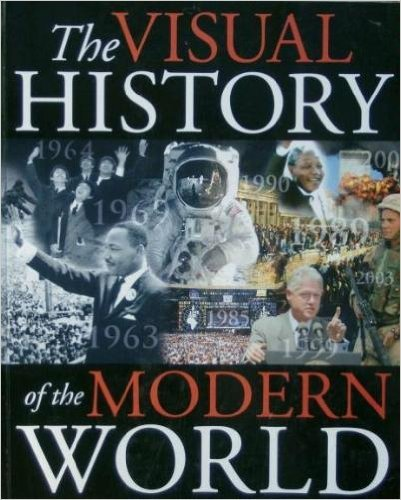 9781862001459: The Visual History of the Modern World