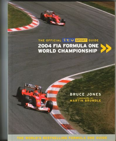 9781862001473: The Official ITV Sport Guide ; 2004 FIA Formula One World Championship