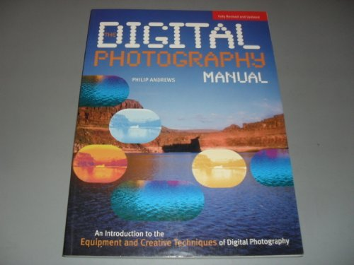 9781862001787: The Digital Photography Manual