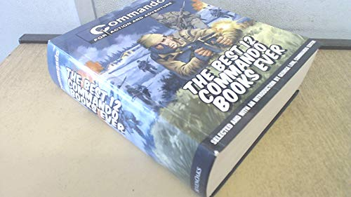 9781862002807: Commando for Action & Adventure: The Best 12 Commando Books Ever (COmmando for Action And Adventure)