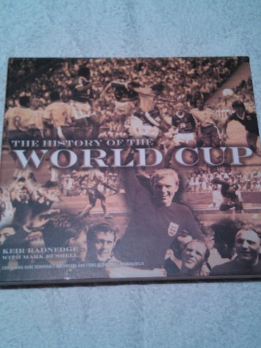 THE HISTORY OF THE WORLD CUP.: Radnedge, Keir with
