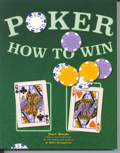 Poker How to Win: Dave Woods and