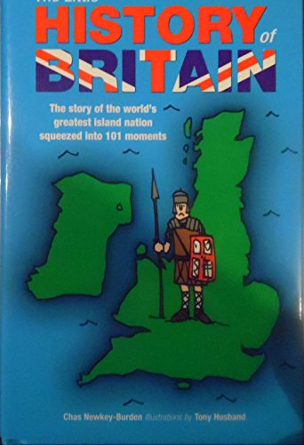 The Little History of Britain: The Story: Chas Newkey-Burden