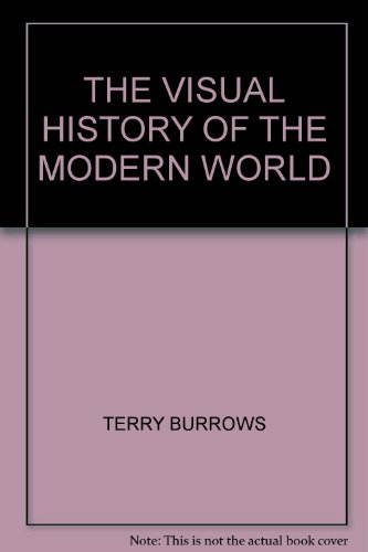 9781862004085: THE VISUAL HISTORY OF THE MODERN WORLD