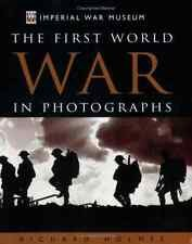 9781862004863: First World War in Photographs (Imperial War Museum)