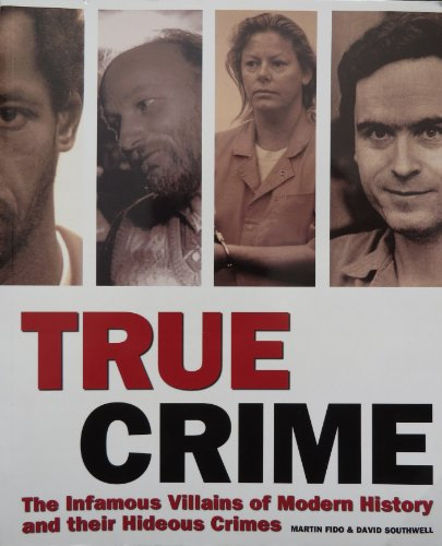 9781862005761: TRUE CRIME, The Infamous Villains of Modern History and Their Hideous Crimes