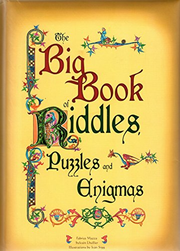 The Big Book Of Riddles, Puzzles And Enigmas: Mazza, Fabrice; Lhullier, Sylvain