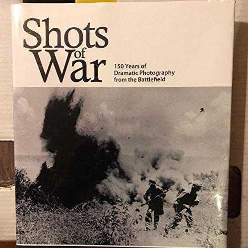 9781862007451: Sohts of War, 150 Years of Dramatic Photography from the Battlefield