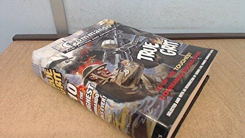 9781862007604: Commando - For Action and Adventure - True Grit - 10 of the Toughest Commando Books Ever
