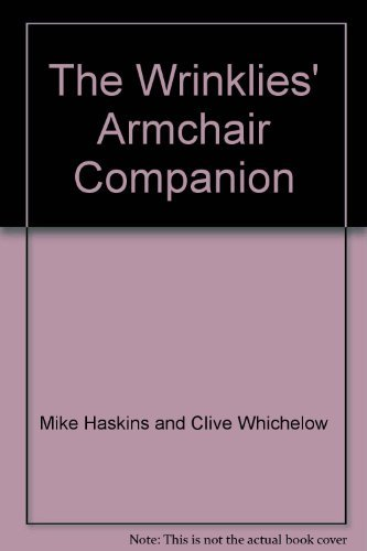The Wrinklies' Armchair Companion: Mike Haskins and