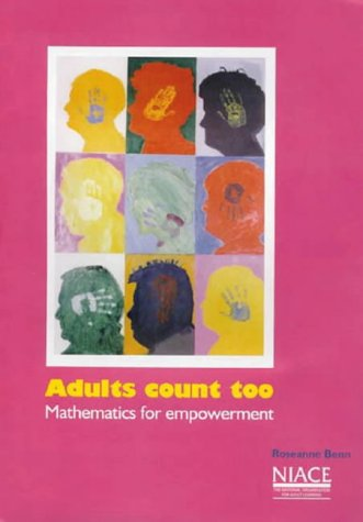9781862010079: Adults Count Too: Mathematics for Empowerment